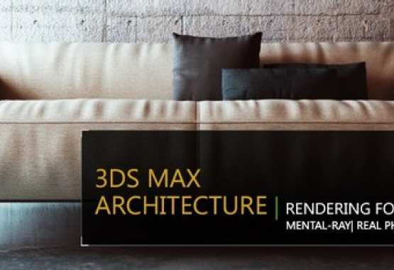 3DS MAX | RENDERING FOTOGRAFICO IN ARCHITETTURA - MENTAL RAY